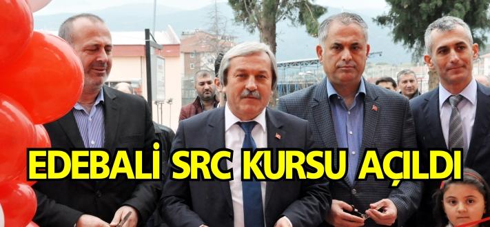 EDEBALİ SRC KURSU AÇILDI