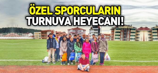 ÖZEL SPORCULARIN TURNUVA HEYECANI