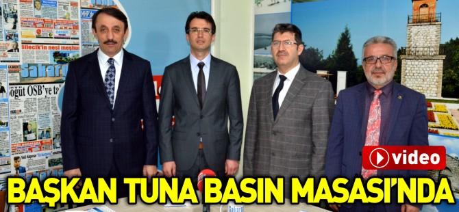 BAŞKAN TUNA BASIN MASASI'NDA