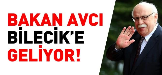 BAKAN AVCI BİLECİK'E GELİYOR