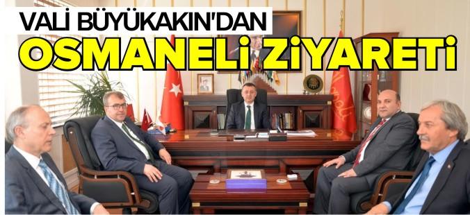 VALİ BÜYÜKAKIN'DAN OSMANELİ ZİYARETİ