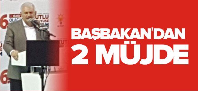BAŞBAKAN'DAN 2 MÜJDE