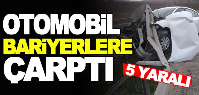 OTOMOBİL BARİYERLERE ÇARPTI