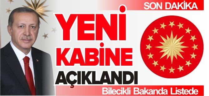 YENİ KABİNE AÇIKLANDI !