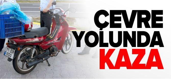 ÇEVRE YOLUNDA KAZA