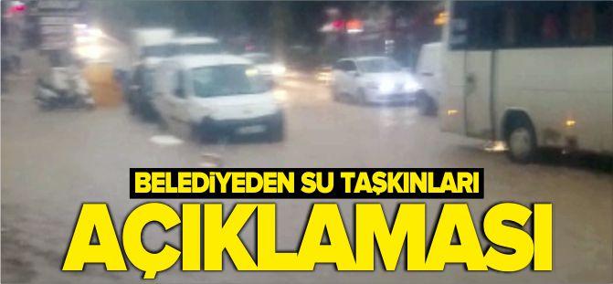 BELEDİYEDEN 'SU BASKINLARINA' AÇIKLAMA