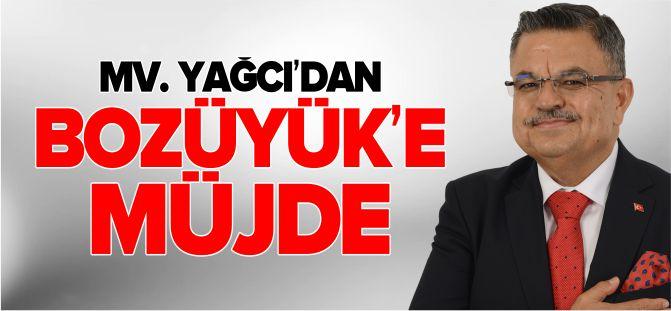 MV. YAĞCI'DAN BOZÜYÜK'E MÜJDE!