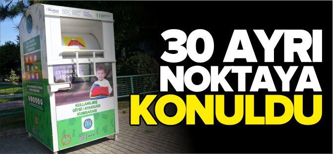 30 AYRI NOKTADA ESKİ ELBİSE VE KIYAFETLER TOPLANIYOR