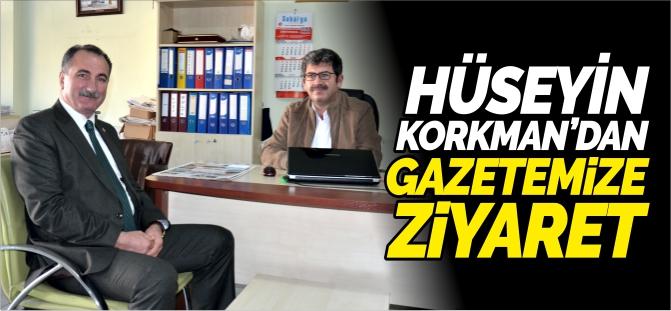 KORKMAN'DAN GAZETEMİZE ZİYARET