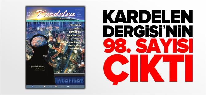 KARDELEN DERGİSİ'NİN 98. SAYISI ÇIKTI
