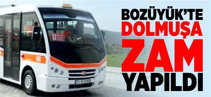 BOZÜYÜK'TE DOLMUŞA ZAM GELDİ