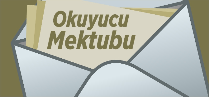 OKUYUCU MEKTUBU