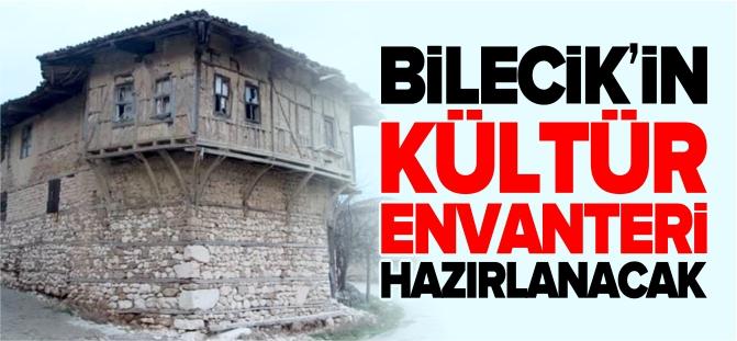 BİLECİK'İN KÜLTÜR ENVANTERİ HAZIRLANACAK