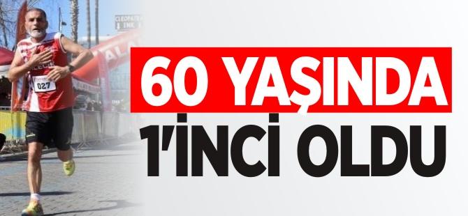 60 YAŞINDA 1'İNCİ OLDU