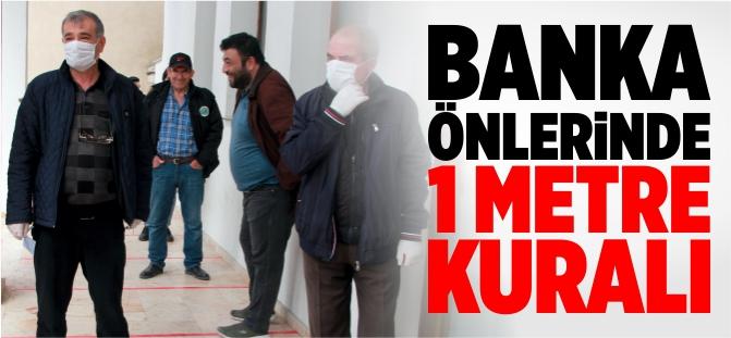 BANKA ÖNLERİNDE 1 METRE KURALI