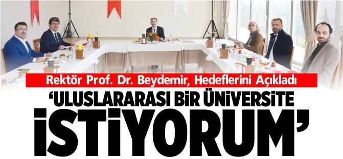 'ULUSLARARASI BİR ÜNİVERSİTE İSTİYORUM'