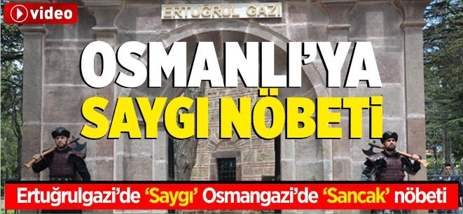 Osmanlı'ya saygı nöbeti