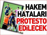 HAKEM HATALARI PROTESTO EDİLECEK
