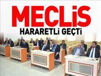 MECLİS HARARETLİ GEÇTİ