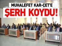 MUHALEFET KAR-ÇET´E ŞERH KOYDU