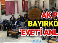 AK PARTİ BAYIRKÖY'DE 'EVET'İ ANLATTI