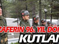 ZAFERİN 96.YIL DÖNÜMÜ KUTLANDI
