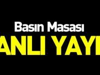 BASIN MASASI CANLI YAYIN