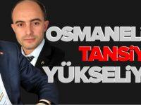 OSMANELİ'NDE TANSİYON YÜKSELİYOR!