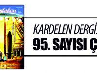 KARDELEN DERGİSİNİN 95. SAYISI ÇIKTI