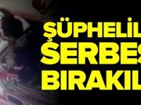 ŞÜPHELİLER SERBEST BIRAKILDI