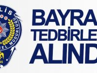 BAYRAM TEDBİRLERİ ALINDI