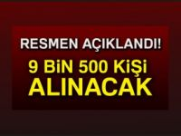9500 KİŞİ ALINACAK !