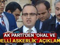 AK PARTİ'DEN OHAL VE BEDELLİ AÇIKLAMASI