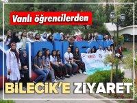 VAN'LI ÖĞRENCİLERDEN BİLECİK'E ZİYARET