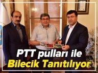 PTT PULLARI İLE BİLECİK TANITILIYOR!