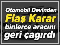 OTOMOBİL DEVİNDEN FLAŞ KARAR!