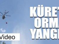 KÜRE'DE ORMAN YANGINI