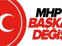 MHP'DE BAŞKAN DEĞİŞTİ