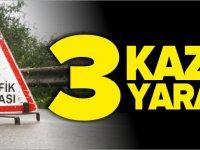 3 KAZA 3 YARALI
