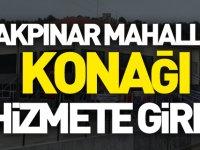 AKPINAR MAHALLE KONAĞI HİZMETE GİRDİ