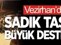VEZİRHAN'DAN SADIK TAŞ'A BÜYÜK DESTEK
