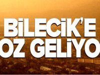 BİLECİK'E TOZ GELİYOR