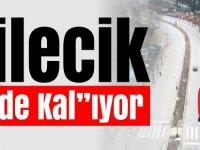 BİLECİK ''EVDE KALI''YOR